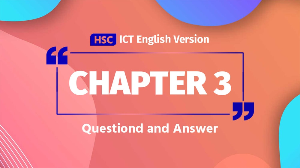 English Version HSC ICT Chapter 3