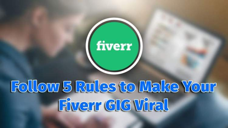 How to Viral Fiverr GIG